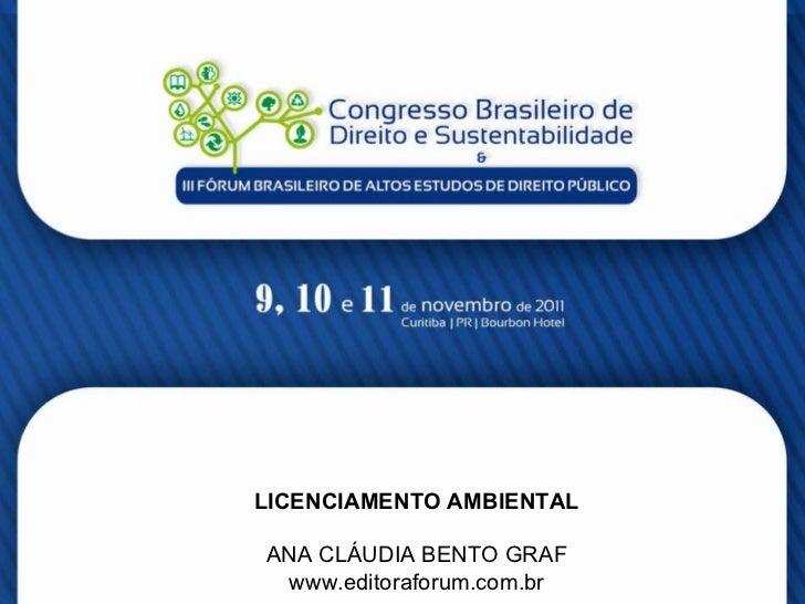 Licenciamento Ambiental - Ana Cláudia Bento Graf