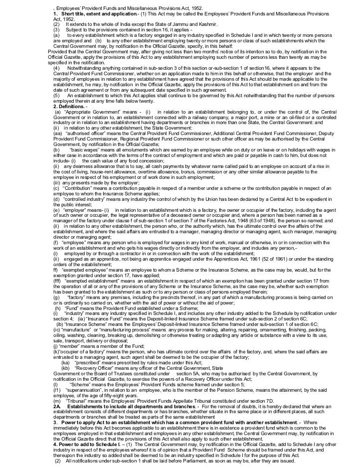 . Employees' Provident Funds and Miscellaneous Provisions Act, 1952.  1. Short title, extent and application.- (1) This Ac...