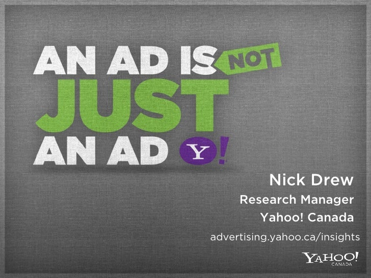 Yahoo!'s An Ad is Not Just an Ad Research
