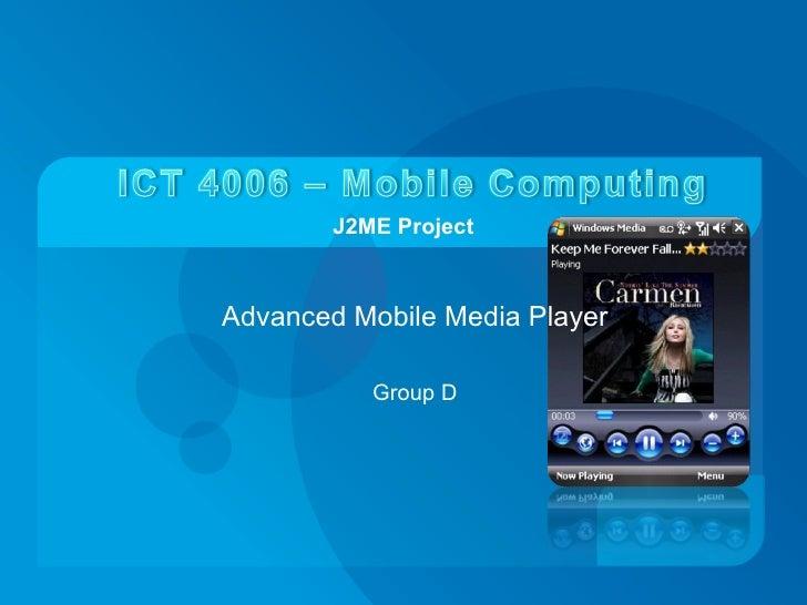 An Advanced Mobile Media Player Using J2 Me