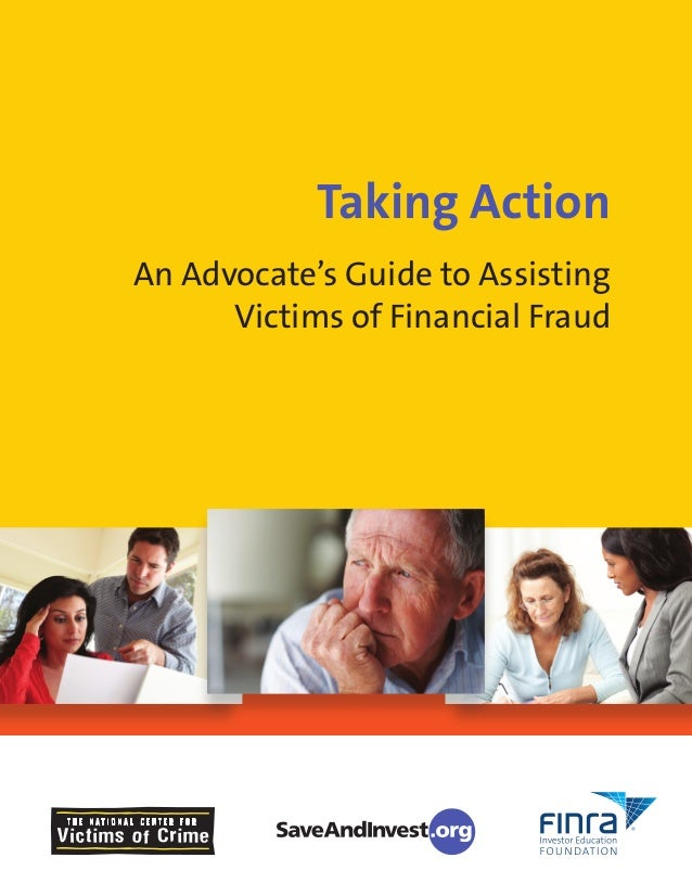 Taking Action An Advocate's Guide to Assisting Victims of Financial Fraud