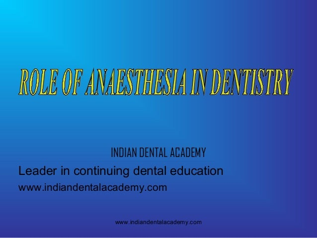 Anaesthesia  /certified fixed orthodontic courses by Indian dental academy