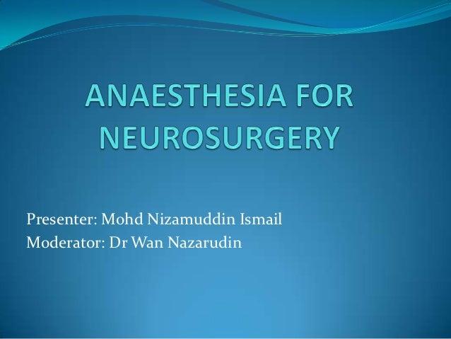 Anaesthesia for neurosurgery