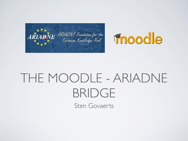 The Ariadne - Moodle bridge.