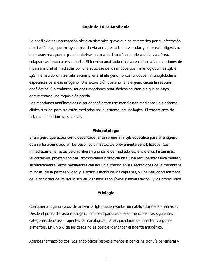 Capítulo 10.6: AnafilaxiaLa anafilaxia es una reacción alérgica sistémica grave que se caracteriza por su afectaciónmultis...