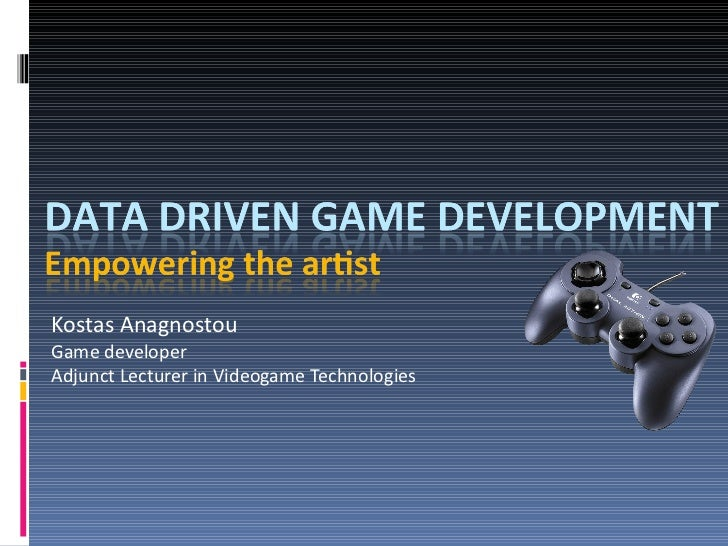 Data Driven Game development