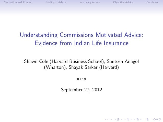 Motivation and Context   Quality of Advice    Improving Advice   Objective Advice   Conclusion            Understanding Co...