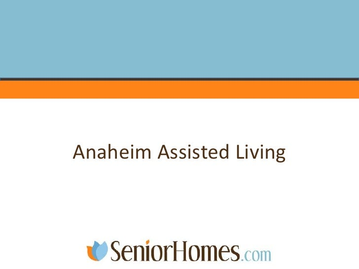 Anaheim Assisted Living<br />