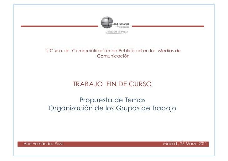 III Curso de Comercialización de Publicidad en los Medios de                                  Comunicación                ...