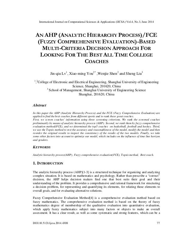 An ahp (analytic hierarchy process)fce (fuzzy comprehensive evaluation) based multi-criteria decision approach for looking for the best all time college coaches