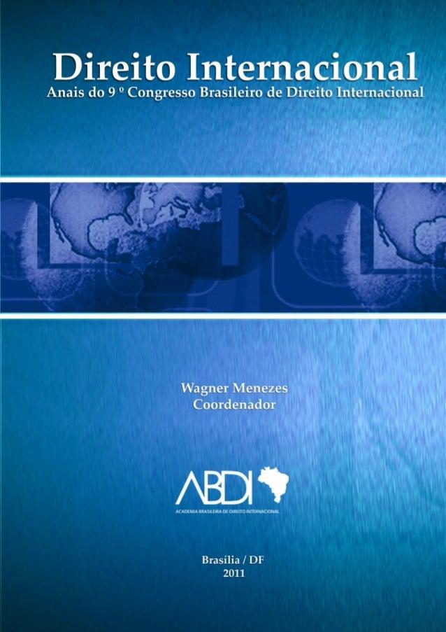 Anais 9o congresso direito internacional - CBDI