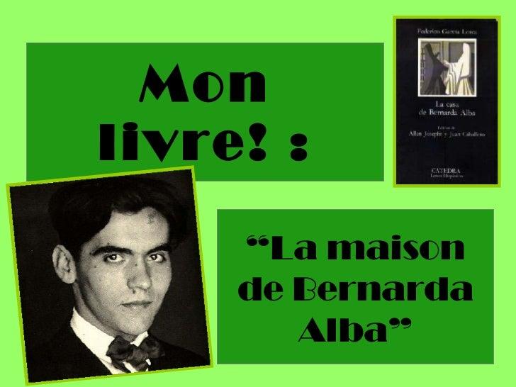 """Mon livre! : """" La maison de Bernarda Alba"""""""