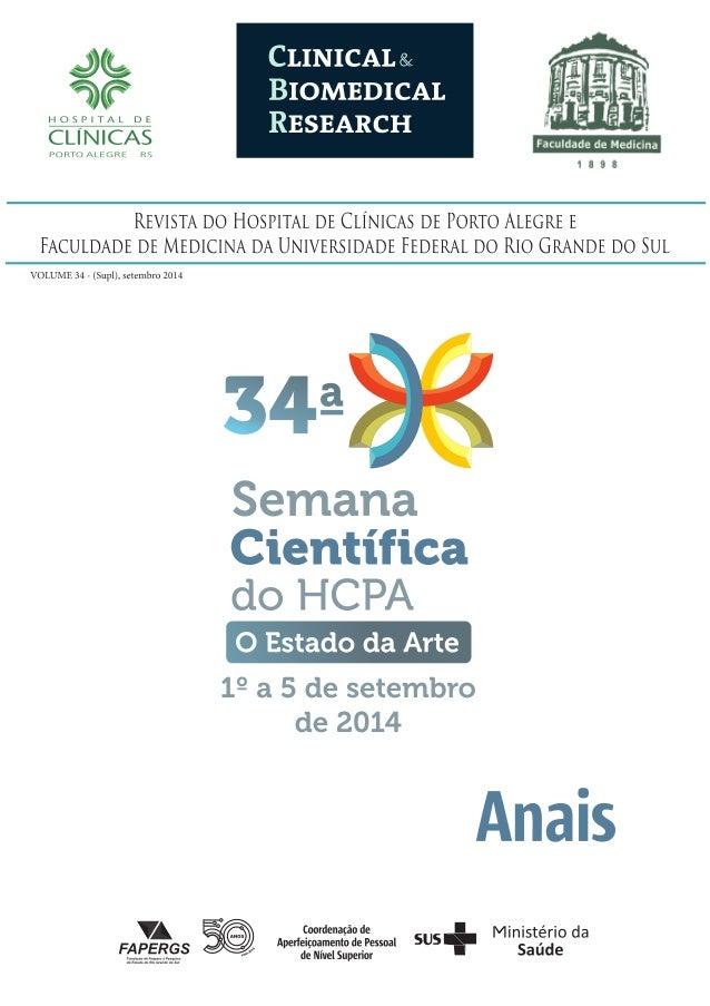 CLINICAL & BIOMEDICAL RESEARCH Órgão de divulgação científca e tecnológica do Hospital de Clínicas de Porto Alegre e da Fa...