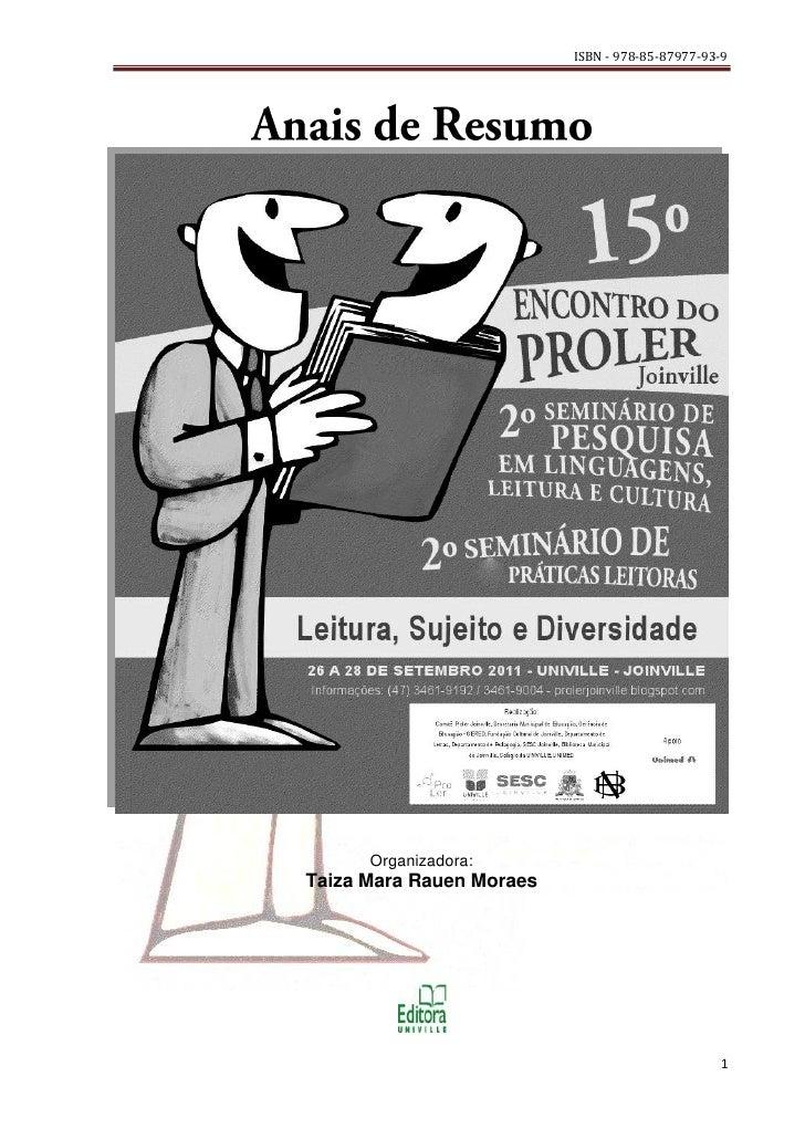 ISBN - 978-85-87977-93-9      Organizadora:Taiza Mara Rauen Moraes                                                1