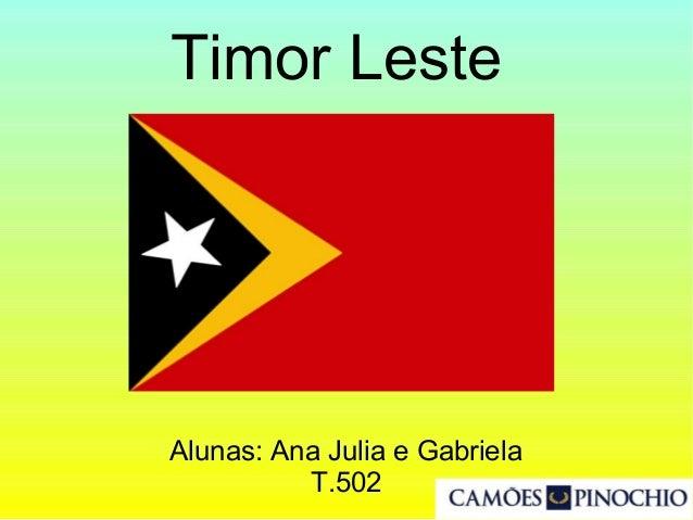 Timor Leste Alunas: Ana Julia e Gabriela T.502