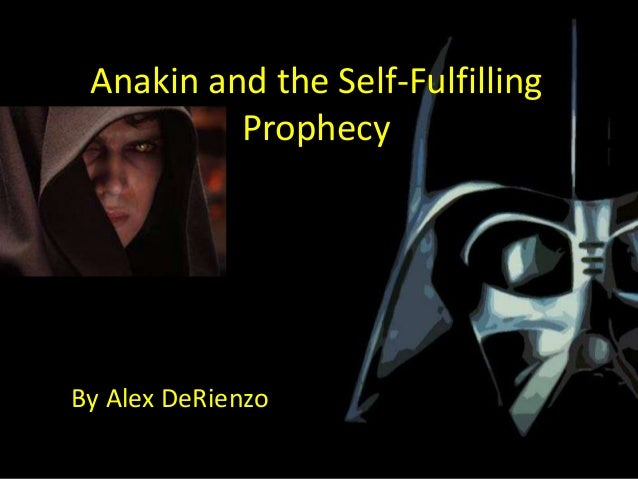 Anakin and the Self-Fulfilling          ProphecyBy Alex DeRienzo