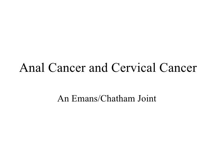 Anal Cancer And Cervical Cancer