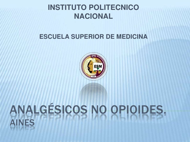 Analgesicos no narcoticos AINES