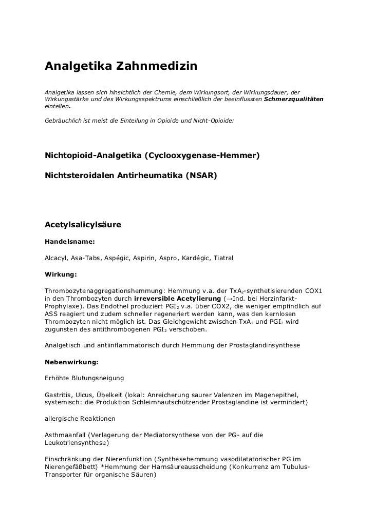 Analgetika ZahnmedizinAnalgetika lassen sich hinsichtlich der Chemie, dem Wirkungsort, der Wirkungsdauer, derWirkungsstärk...