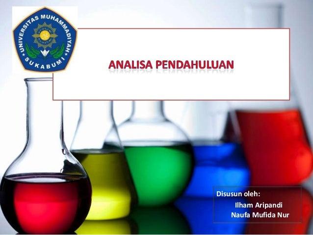 Disusun oleh: Ilham Aripandi Naufa Mufida Nur