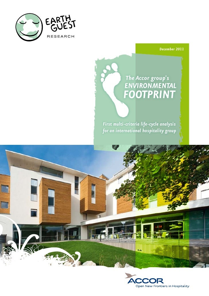 December 2011            The Accor groupsFirst multi-criteria life-cycle analysisfor an international hospitality group