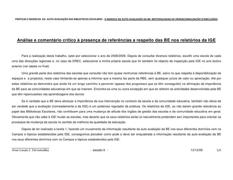 PRÁTICAS E MODELOS DA AUTO-AVALIAÇÃO DAS BIBLIOTECAS ESCOLARES - O MODELO DE AUTO-AVALIAÇÃO DA BE: METODOLOGIAS DE OPERACI...