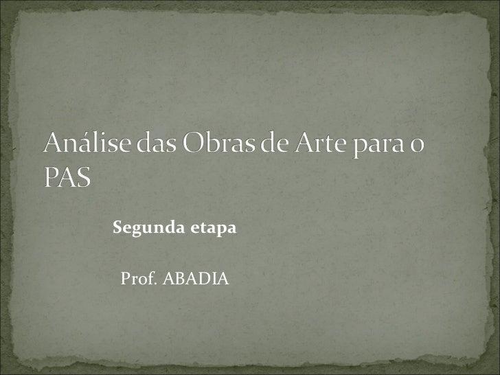 Segunda etapa Prof. ABADIA
