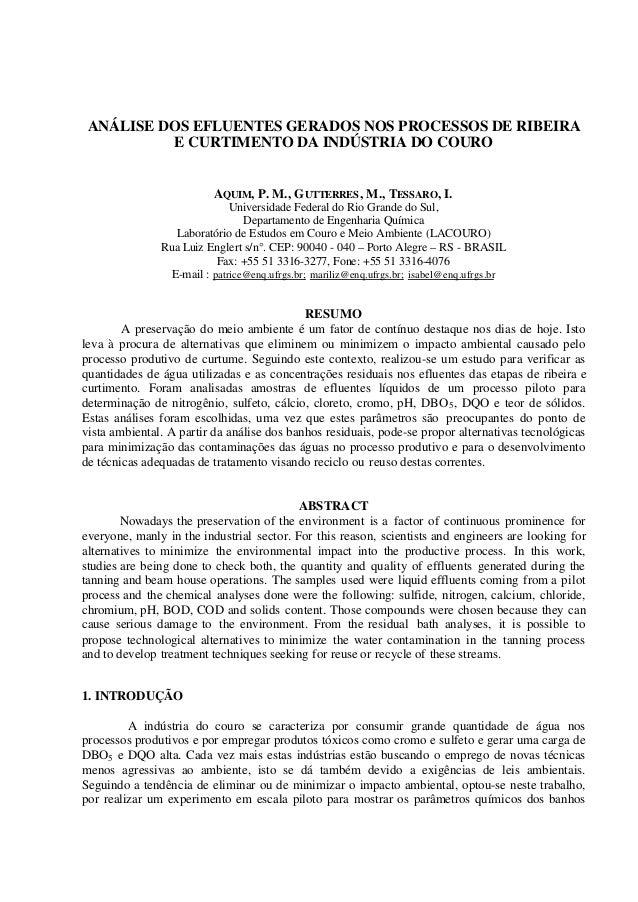 ANÁLISE DOS EFLUENTES GERADOS NOS PROCESSOS DE RIBEIRA E CURTIMENTO DA INDÚSTRIA DO COURO AQUIM, P. M., GUTTERRES, M., TES...