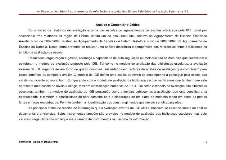 Análise e Comentário Critico<br />Do universo de relatórios de avaliação externa das escolas ou agrupamentos de escolas ef...