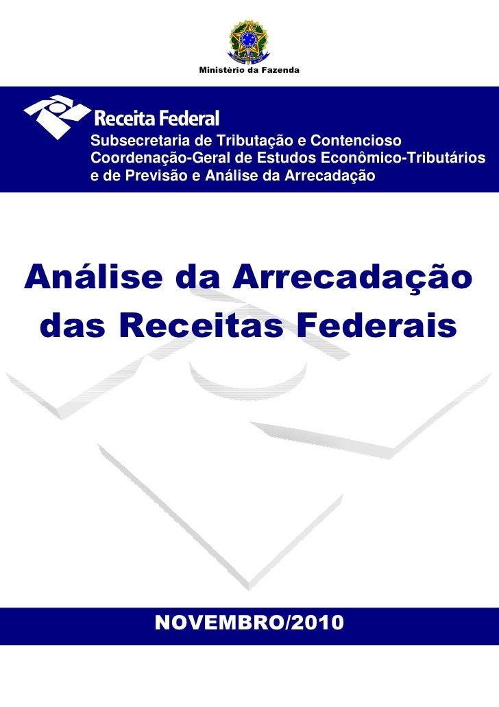 Ministério da Fazenda   Subsecretaria de Tributação e Contencioso   Coordenação-Geral de Estudos Econômico-Tributários   e...