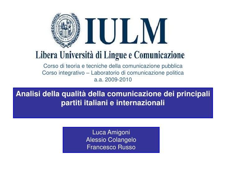 Corso di teoria e tecniche della comunicazione pubblica        Corso integrativo – Laboratorio di comunicazione politica  ...