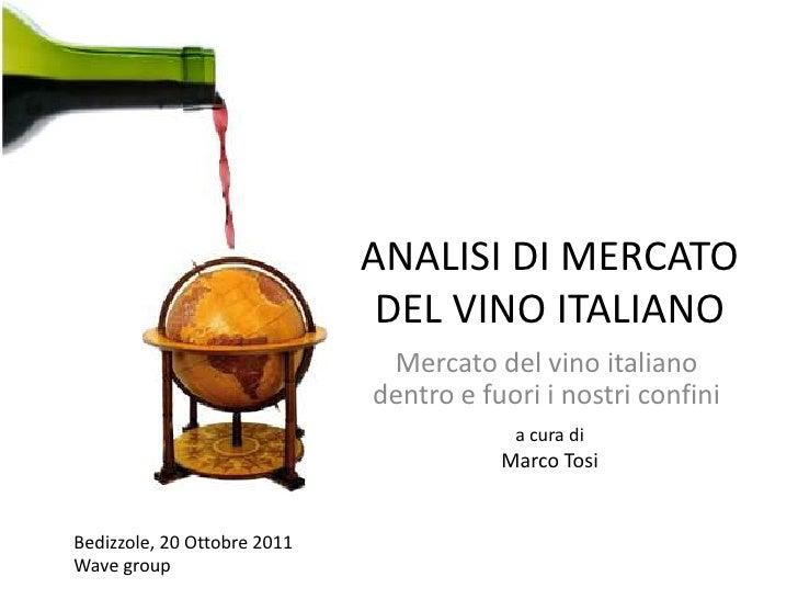 Analisi di mercato del vino italiano