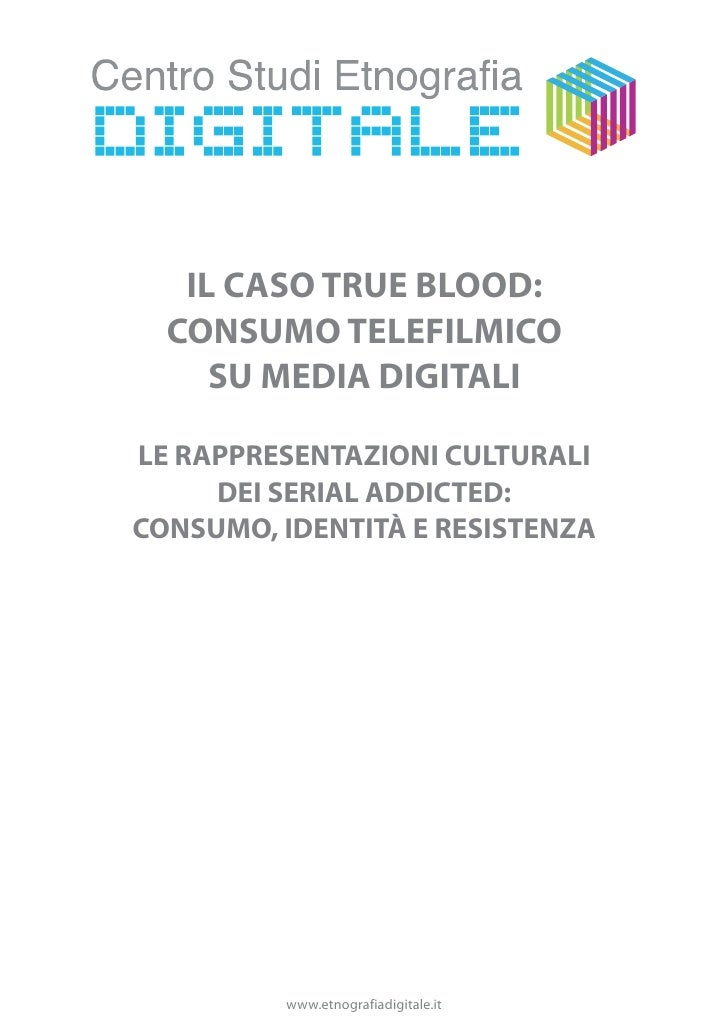 Analisi intepretativa web tribe true blood [caso studio netnografia]