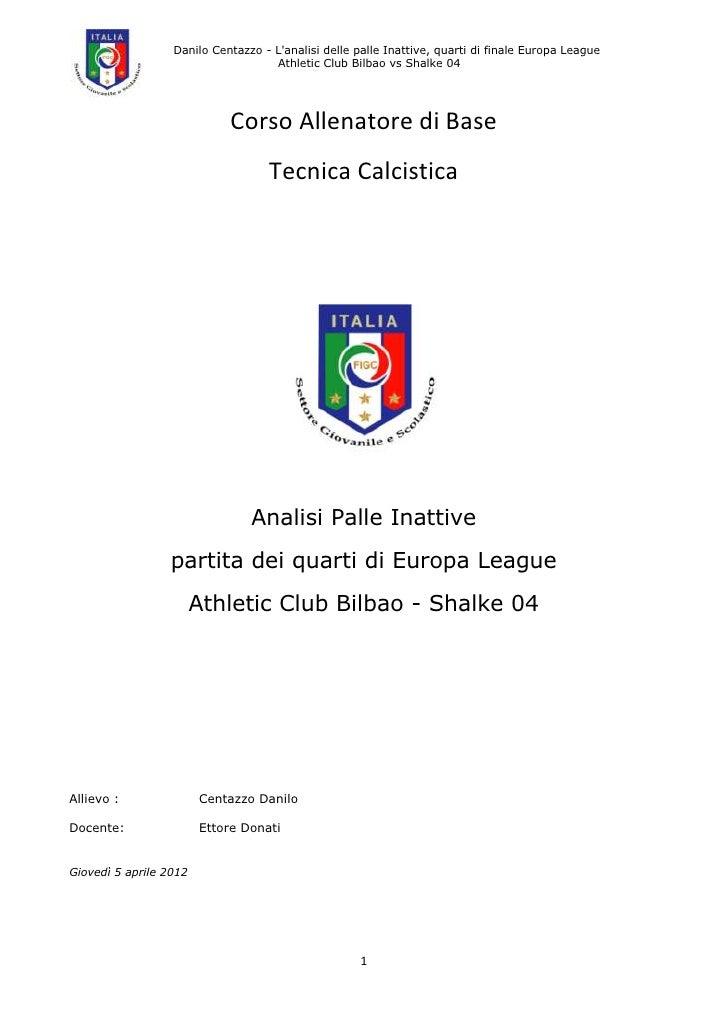 Danilo Centazzo - Lanalisi delle palle Inattive, quarti di finale Europa League                                    Athleti...