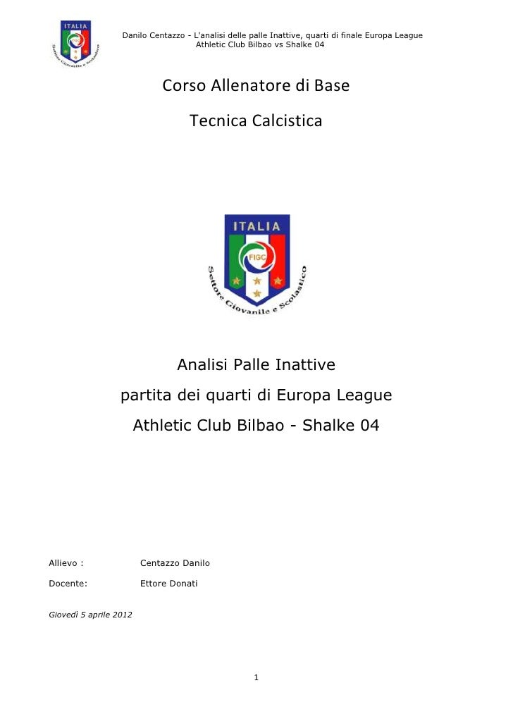 Analisi palla inattive  atletico bilbao shalke 04 rev b
