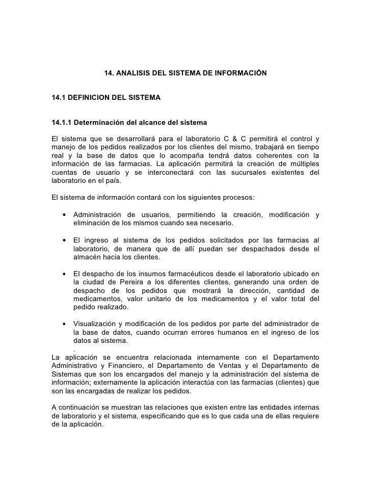 14. ANALISIS DEL SISTEMA DE INFORMACIÓN   14.1 DEFINICION DEL SISTEMA   14.1.1 Determinación del alcance del sistema  El s...