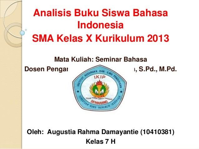 Analisis buku siswa Bahasa Indonesia SMA Kelas X Kurikulum 2013