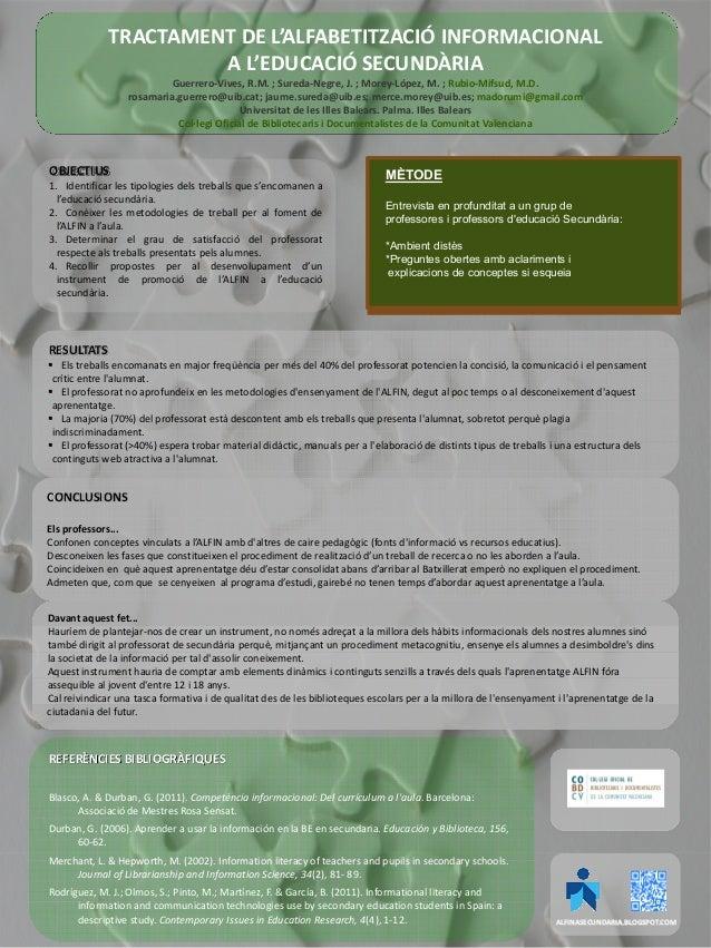 TRACTAMENTDEL'ALFABETITZACIÓINFORMACIONAL AL'EDUCACIÓSECUNDÀRIA Guerrero‐Vives,R.M.;Sureda‐Negre,J.;Morey‐Lóp...