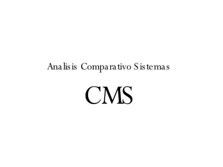 CMS Analisis Comparativo Sistemas