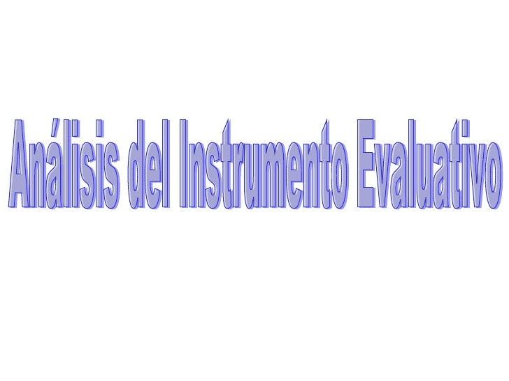 Análisis del Instrumento Evaluativo