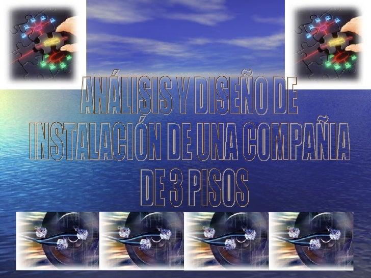 Analisis Y Diseno De Instalacion De Tres Centros