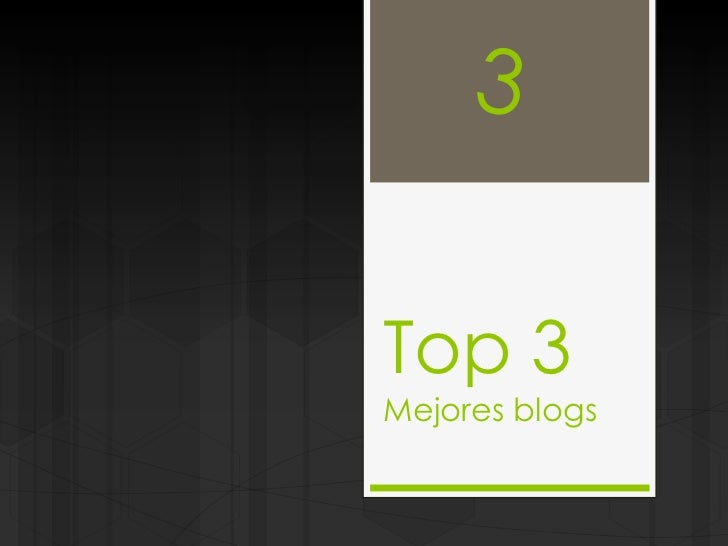 Top 3Mejores blogs