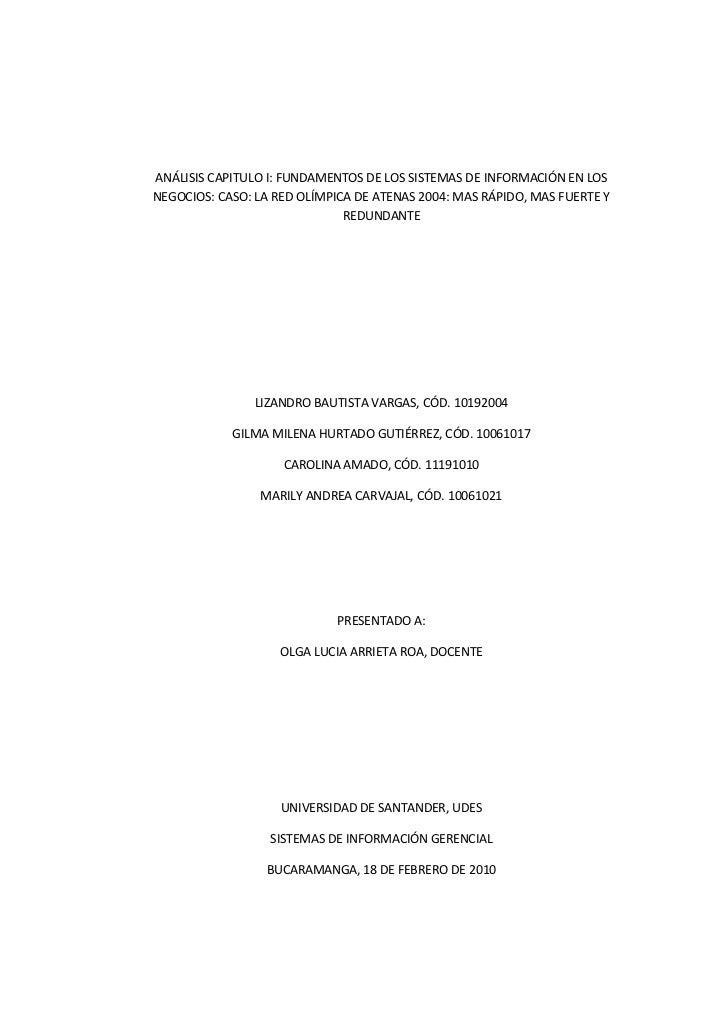 ANÁLISIS CAPITULO I: FUNDAMENTOS DE LOS SISTEMAS DE INFORMACIÓN EN LOS NEGOCIOS: CASO: LA RED OLÍMPICA DE ATENAS 2004: MAS...