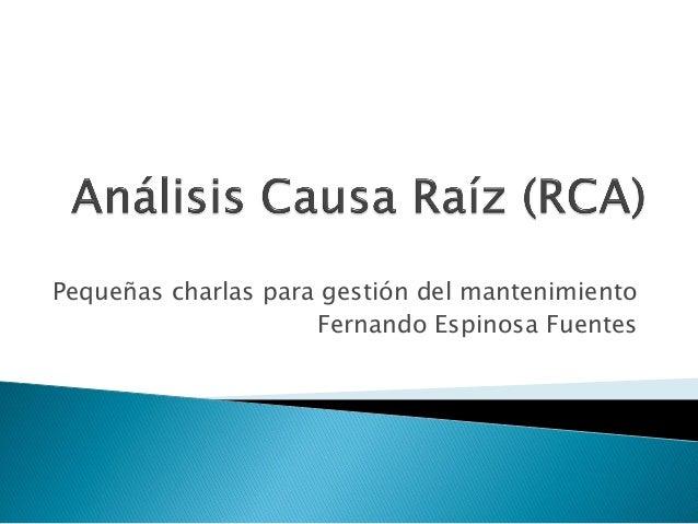 Pequeñas charlas para gestión del mantenimiento Fernando Espinosa Fuentes
