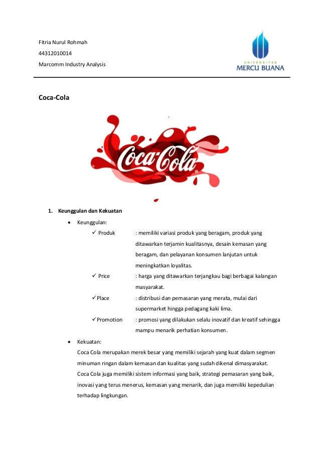 coca cola internal analysis Internal analysis of the coca cola company internal environment using resource based view analysis by: (name) presented to: (instructor's name, course.