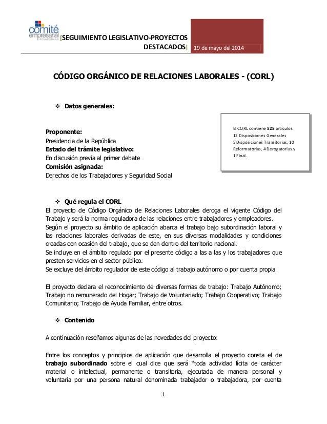 [SEGUIMIENTO LEGISLATIVO-PROYECTOS DESTACADOS] 19 de mayo del 2014 1 CÓDIGO ORGÁNICO DE RELACIONES LABORALES - (CORL)  Da...