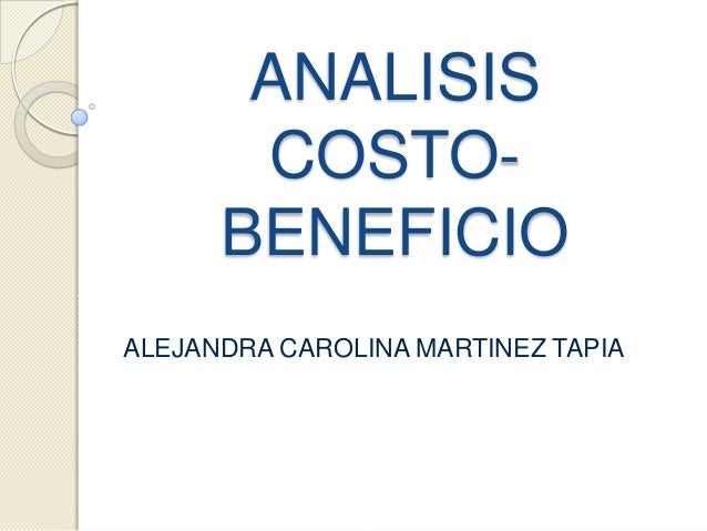 ANALISIS COSTOBENEFICIO ALEJANDRA CAROLINA MARTINEZ TAPIA