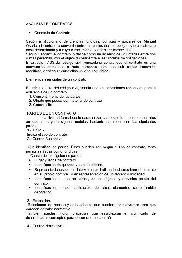 ANALISIS DE CONTRATOS • Concepto de Contrato Según el diccionario de ciencias jurídicas, políticas y sociales de Manuel Os...