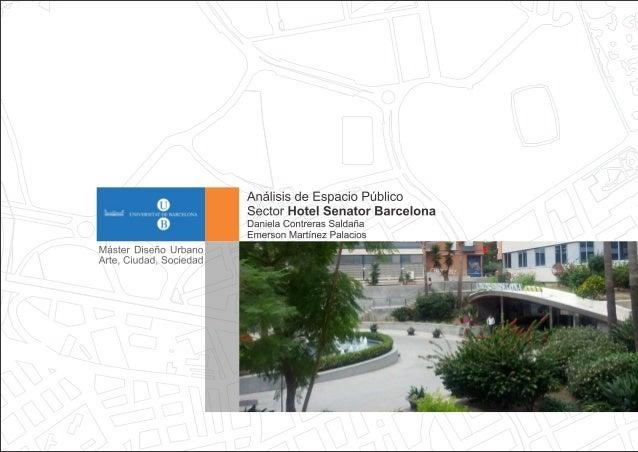 Analisis de espacio urbano hotel senator   territorialidad y privacidad - Emerson Martínez - Daniela Contreras