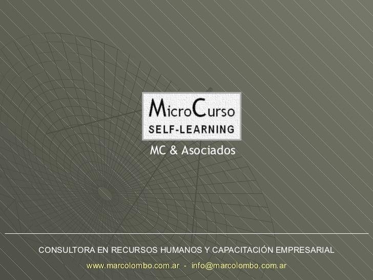 CONSULTORA EN RECURSOS HUMANOS Y CAPACITACIÓN EMPRESARIAL www.marcolombo.com.ar  -  [email_address] MC  &  Asociados